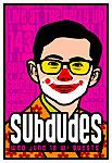 Scrojo Subdudes Poster